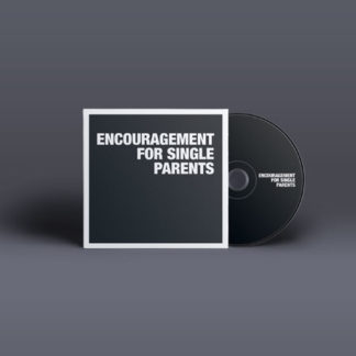Encouragement for Single Parents