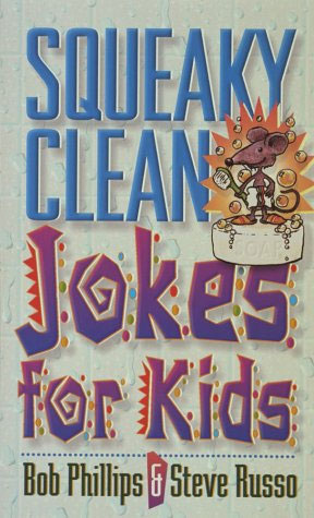 Squeaky Clean Jokes for Kids
